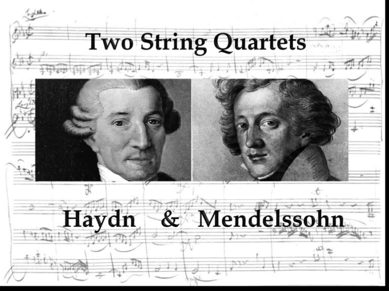 Bob's Music Blog: Haydn & Mendelssohn in June Crystal Chamber Music